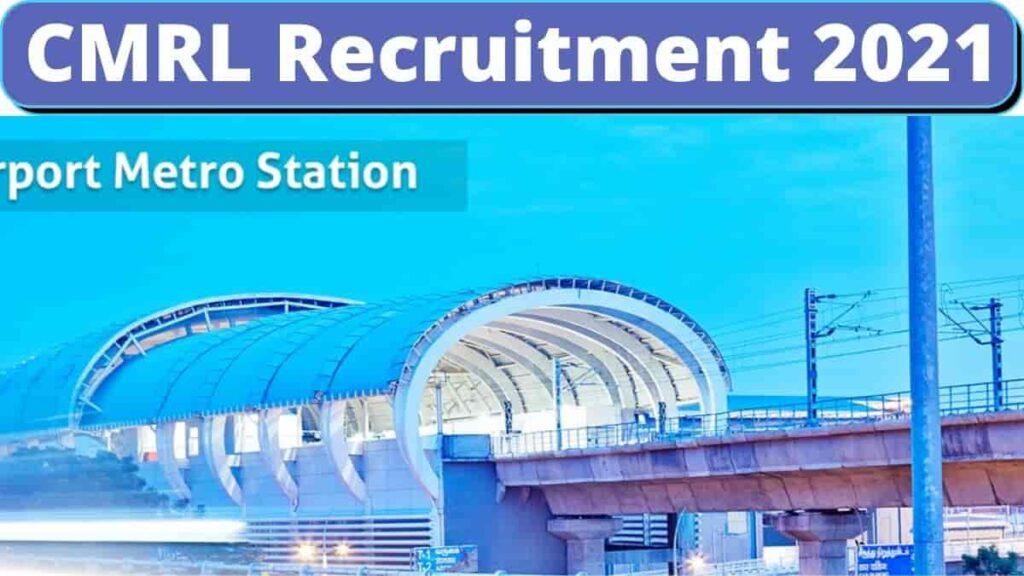 Chennai CMRL Recruitment 2021